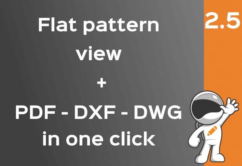 Flat pattern view, save to PDF DXF