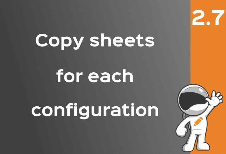 copy drawing sheets for each configuration
