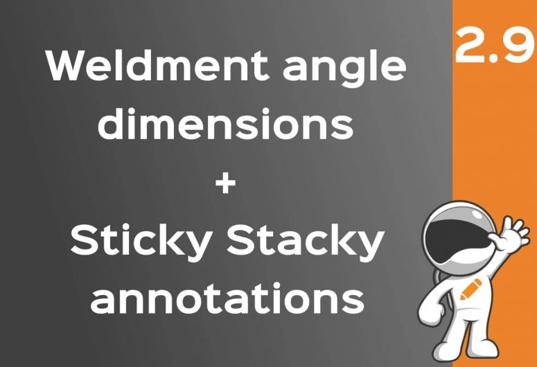 Drawing automatic Weldment angle dimensions - stacking sticky annotations