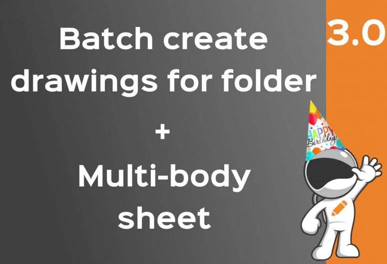 Drew batch create drawings - multibody sheet